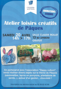 En partenariat avec l'association Happy Culture Chantilly, venez réaliser divers objets sur le thème de Pâques (savonnettes, lapins en pompons, plantations de semis...) autour d'un goûter... chocolaté !